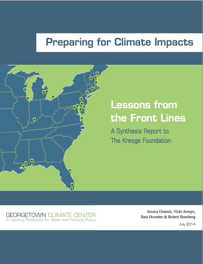 Preparing for Climate Impacts: Lessons Learned from the Front Lines