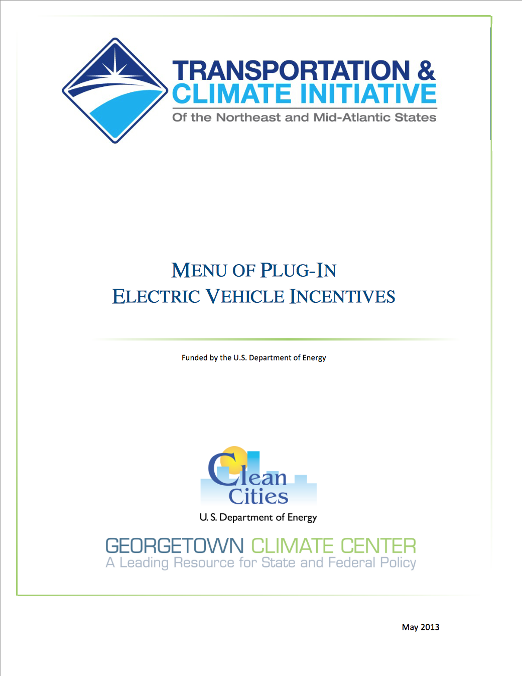 Menu of Plug-In Electric Vehicle Incentives