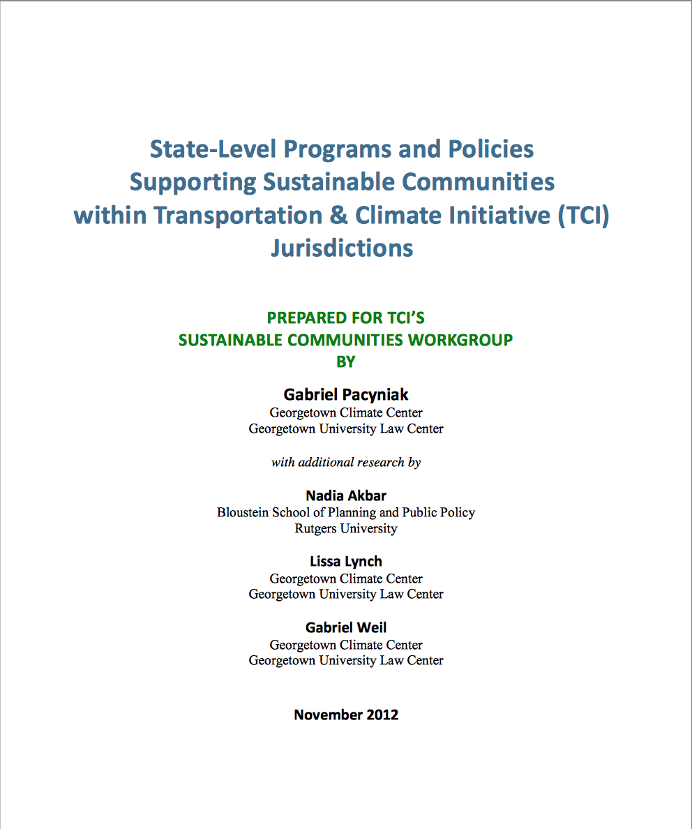 State-Level Programs and Policies Supporting Sustainable Communities within Transportation and Climate Initiative Jurisdictions