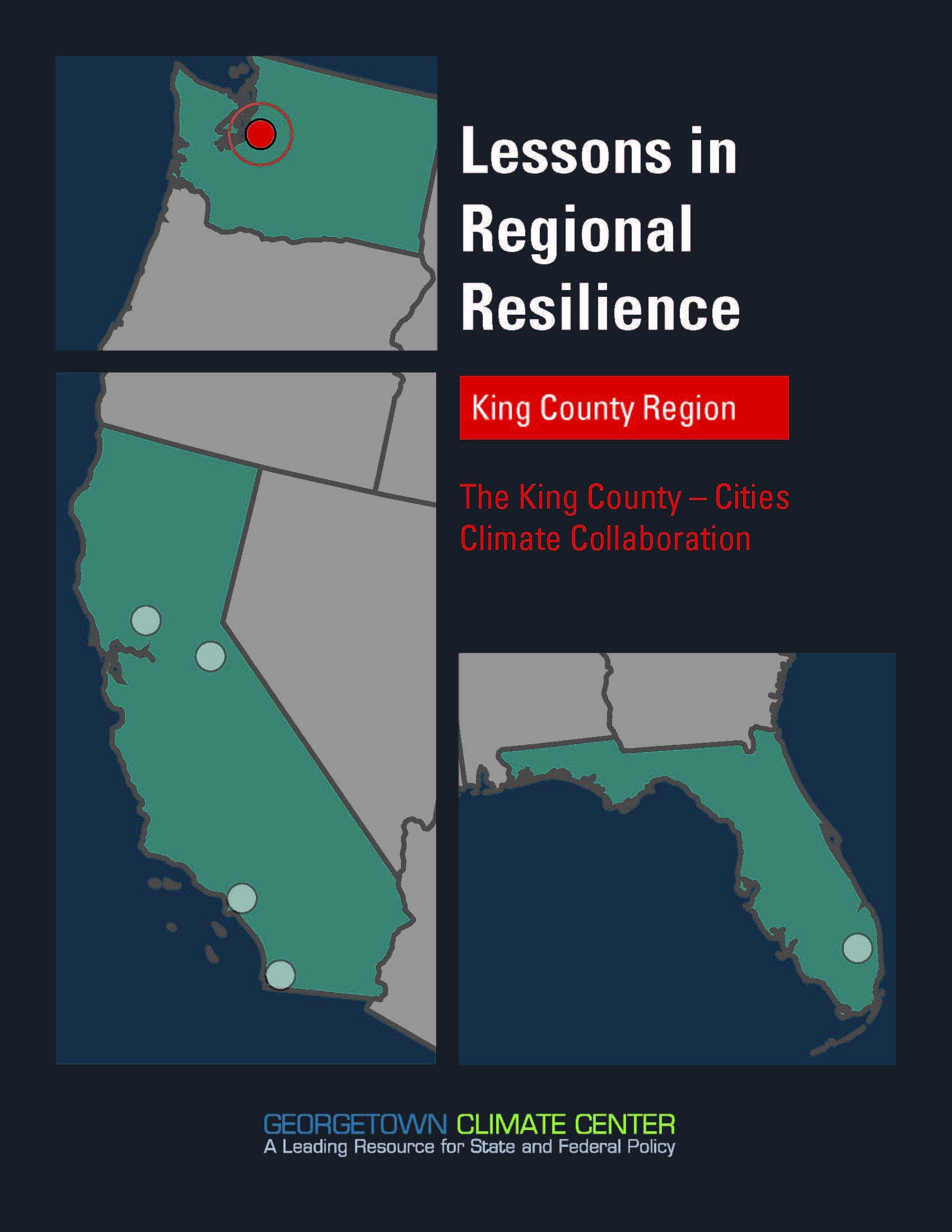 Lessons in Regional Resilience: The King County - Cities Climate Collaboration