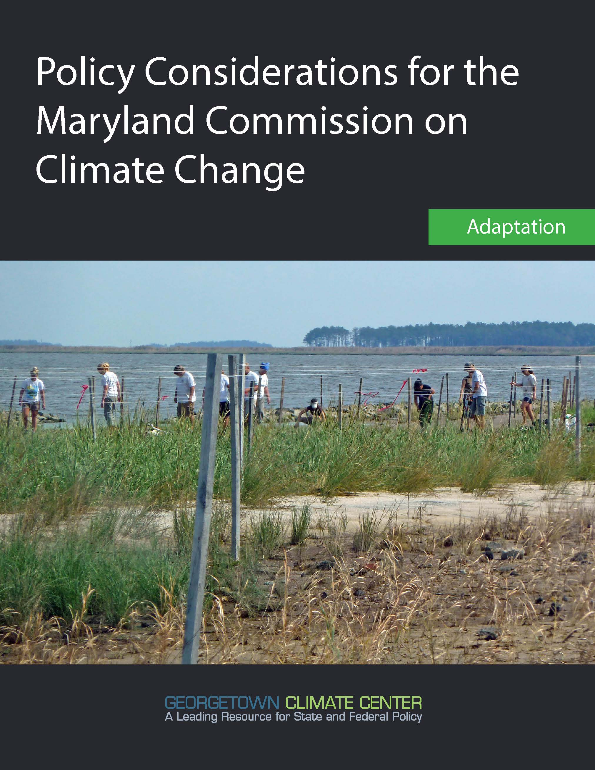Adaptation Policy Considerations for the Maryland Commission on Climate Change