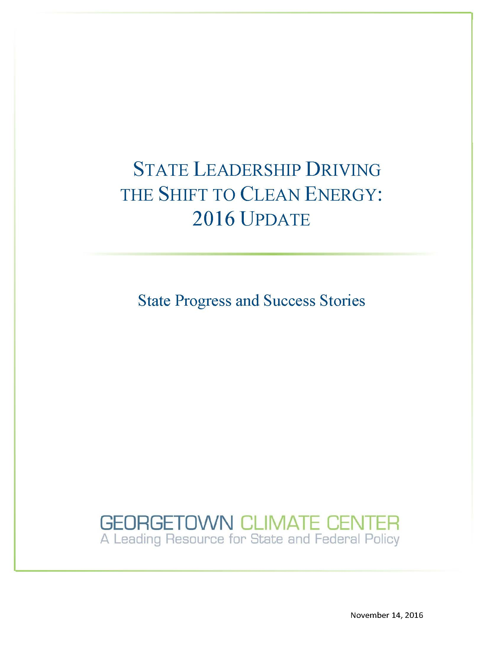 State Leadership Driving the Shift to Clean Energy: 2016 Update