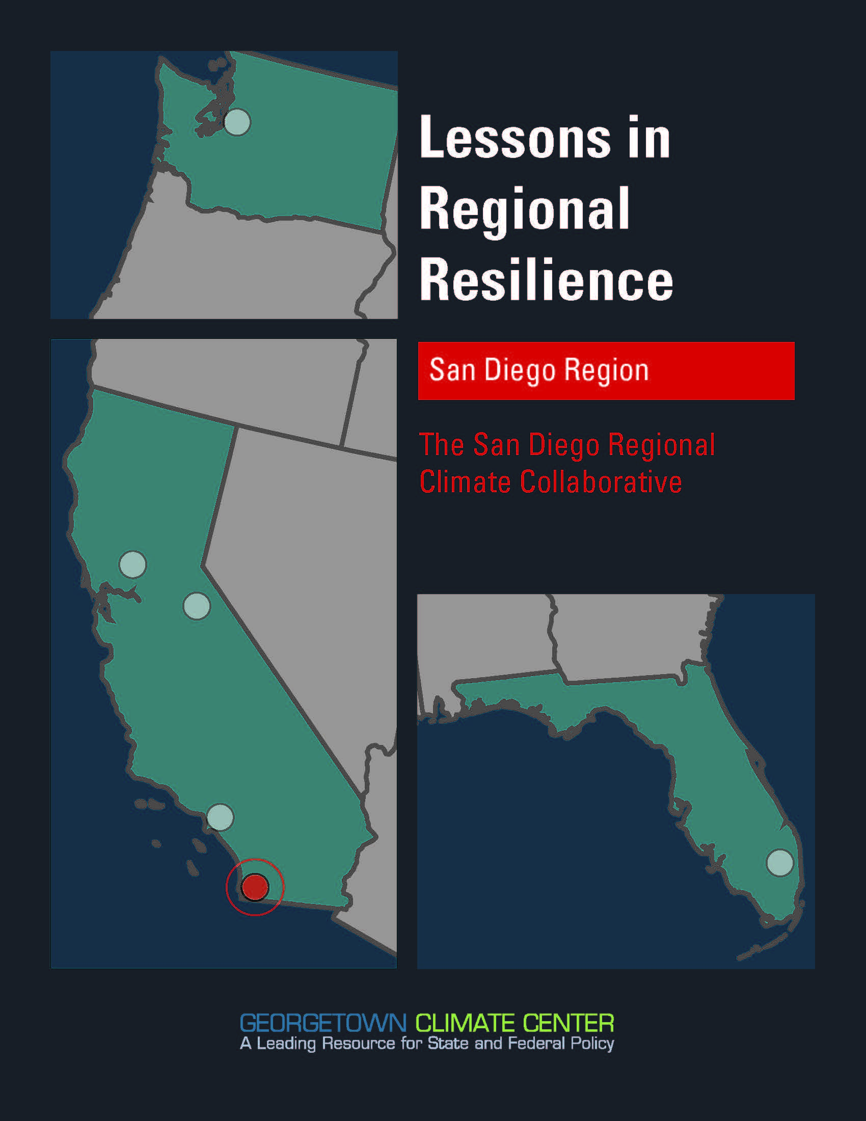 Lessons in Regional Resilience: The San Diego Regional Climate Collaborative
